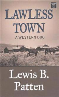 Lawless Town