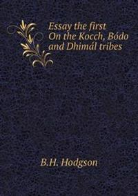 Essay the First on the Kocch, Bo Do and Dhima L Tribes