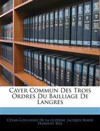 Cayer Commun Des Trois Ordres Du Bailliage De Langres