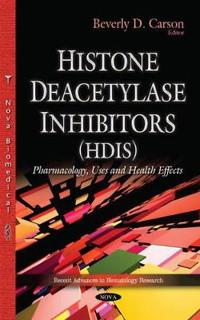 Histone Deacetylase Inhibitors (HDIs)