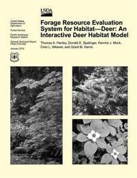 Forage Resource Evaluation System for Habitat- Deer: An Interactive Deer Habitat Model