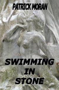 Swimming In Stone