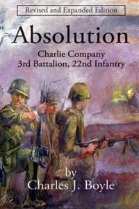 Absolution: Charlie Company, 3rd Battalion, 22nd Infantry
