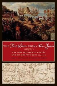 The First Letter from New Spain