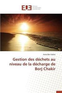 Gestion Des D�chets Au Niveau de la D�charge de Borj Chakir