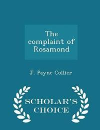 The Complaint of Rosamond - Scholar's Choice Edition