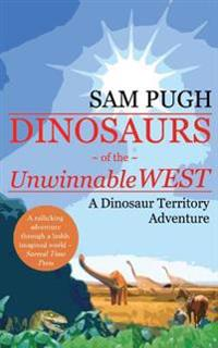Dinosaurs of the Unwinnable West
