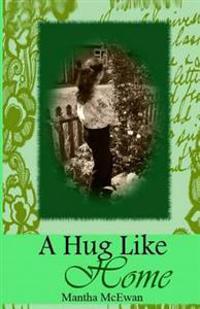 A Hug Like Home