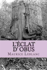 L'Eclat D' Obus