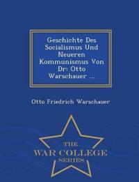 Geschichte Des Socialismus Und Neueren Kommunismus Von Dr