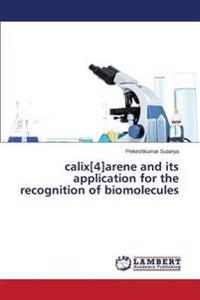 Calix[4]arene and Its Application for the Recognition of Biomolecules