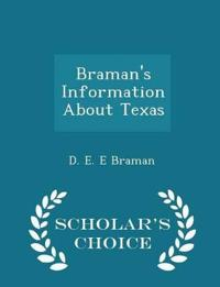 Braman's Information about Texas - Scholar's Choice Edition