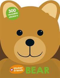 Sticker Friends: Bear: 300 Reusable Stickers