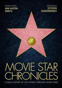 Movie star chronicles - a visual history of the worlds greatest 320 movie s