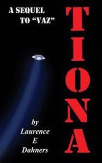 Tiona (a Sequel to Vaz)