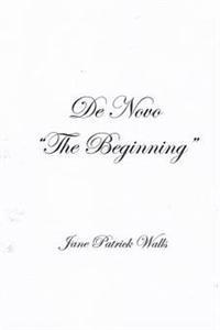 "de Novo ""The Beginning"""