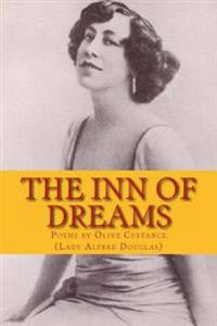 The Inn of Dreams: Poems by Olive Custance