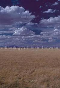 A Theology of the In-Between