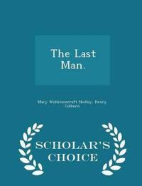 The Last Man. - Scholar's Choice Edition