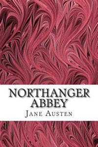 Northanger Abbey: (Jane Austen Classics Collection)