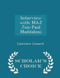 Interview with Maj Jon-Paul Maddaloni - Scholar's Choice Edition