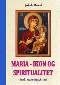 Maria - Ikon og Spiritualitet