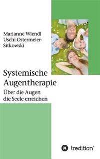 Systemische Augentherapie