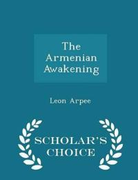 The Armenian Awakening - Scholar's Choice Edition
