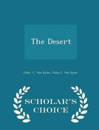 The Desert - Scholar's Choice Edition