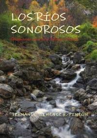 LOS Rios Sonorosos