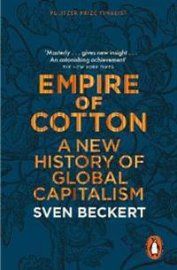 Empire of cotton - a new history of global capitalism