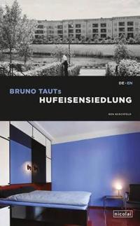 Bruno Taut's Hufeisensiedlung