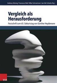 Vergleich ALS Herausforderung: Festschrift Zum 65. Geburtstag Von Gunther Heydemann