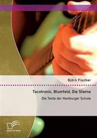 Tocotronic, Blumfeld, Die Sterne