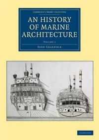 History of Marine Architecture V1