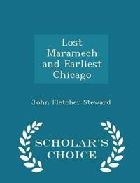 Lost Maramech and Earliest Chicago - Scholar's Choice Edition