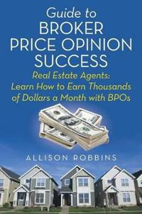 Guide to Broker Price Opinion Success