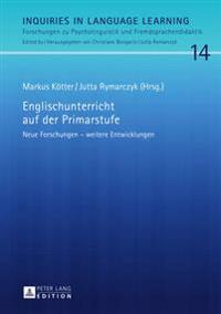 Englischunterricht Auf Der Primarstufe: Neue Forschungen - Weitere Entwicklungen