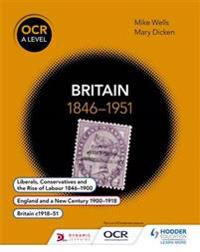 Britain 1846-1951, Ocr A-level