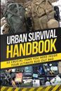 Urban Survival Handbook: 23 Crucial Items You Need Inside Your Ultimate Bug Out Bag