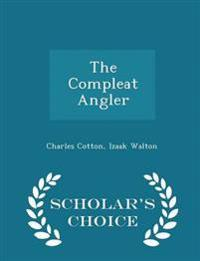 The Compleat Angler - Scholar's Choice Edition