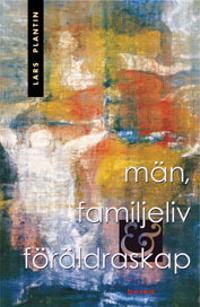 Män, familjeliv och föräldraskap