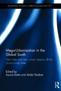 Mega-Urbanization in the Global South