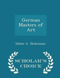 German Masters of Art - Scholar's Choice Edition