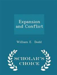 Expansion and Conflict - Scholar's Choice Edition