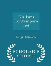 Gli Ismi Contemporanei - Scholar's Choice Edition