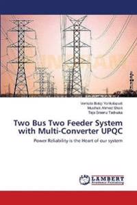 Two Bus Two Feeder System with Multi-Converter Upqc