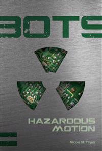 Hazardous Motion #2
