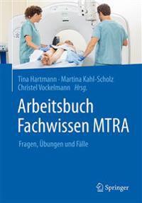 Arbeitsbuch Fachwissen Mtra: Fragen, Ubungen Und Falle