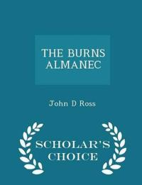 The Burns Almanec - Scholar's Choice Edition